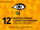 Capital recebe a 12ª Mostra Cinema e Direitos Humanos