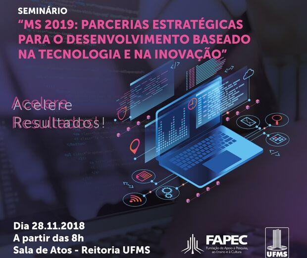 UFMS e FAPEC tem evento sobre tecnologia